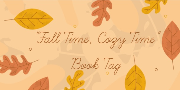 #booktag: Fall Time, Cozy Time
